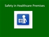 Safety in Healthcare Premises - Elearning Module