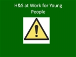 H&S at Work for Young People - Elearning Module