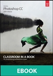Adobe Photoshop CC Classroom in a Book (2014 release, eBook)