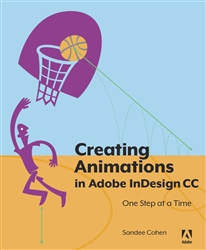 Creating Animations in Adobe InDesign CC