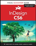 InDesign CS6: Visual QuickStart Guide
