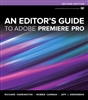 An Editor's Guide to Adobe Premiere Pro, 2nd Edition