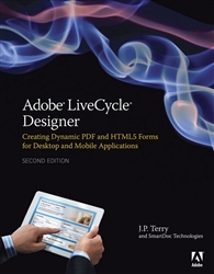 Adobe LiveCycle Designer, Second Edition