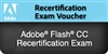 Adobe Flash CC Recertification Exam Voucher