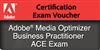 Adobe Media Optimizer Business Practitioner ACE Exam Voucher