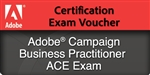 Adobe Campaign Business Practitioner ACE Exam Voucher
