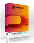 Adobe InDesign CC 2015 ACE Exam Aid