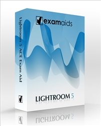 Adobe Photoshop Lightroom 5 ACE Examaid Prep Kit