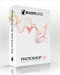 Adobe Photoshop CS6 ACE Examaid Prep Kit