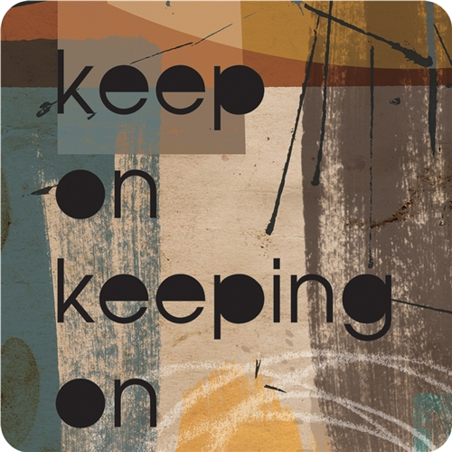 Keep On - Coaster