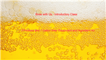Brew with Us-Introduction to Brewing Beer class & 1 gallon kit