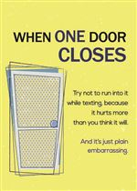 When One Door Closes Greeting Card