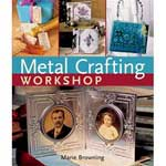 Metal Crafting Workshop - Marie Browning
