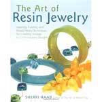 The Art of Resin Jewelry by Sherri Haab