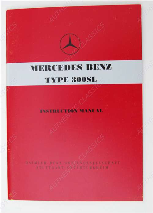 Mercedes benz 300sl gullwing owners manual 1954 1957 for Mercedes benz user manual