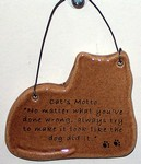 """Cat's Motto"" Small Hanging Plaque"