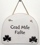 """Cead Mile Failte"" Large Hanging Plaque"