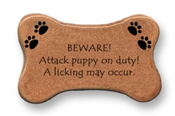 "August Ceramics: ""BEWARE! Attack puppy on duty. A licking may occur."" Dog Magnet"