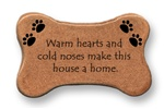 "August Ceramics: ""Warm hearts and cold noses make this house a home."" Dog Magnet"
