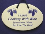 "MOUNTAINE MEADOWS-- Pottery Plaque- ""I LOVE COOKING WITH WINE- Sometimes I Even Put It In The Food'"""