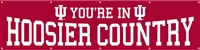 Indiana Hoosiers You're In Hoosier Country 8' x 2' Giant Banner