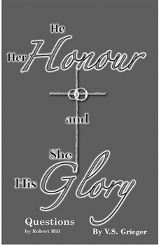 He Her Honour and She His Glory - Questions, by Rev. Robert Hill
