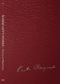 Vol I - Marquart's Works - Popular Writings