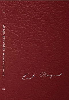 Vol VII - Marquart's Works - Worship and Liturgy