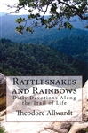Rattlesnakes and Rainbows - Daily Devotions Along the Trail of Life