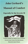 John Gerhard's Manual of Comfort - Especially for the Severely Ill