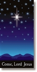 Come, Lord Jesus Advent & Christmas Banner - Free Shipping