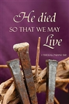 He Died So That We May Live Lenten Banner