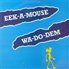 Eek A Mouse - Wah Do Dem LP