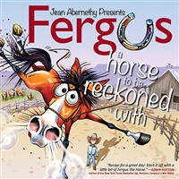 Fergus - A Horse to be Reckoned With