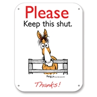 "Barn Sign, 8.5"" x 11"", Keep This Shut"