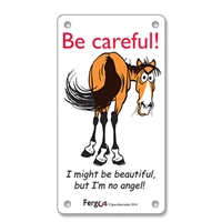 "Stall Sign, 3.25"" x 6"", Be Careful"