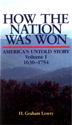 How the Nation Was Won<br> America's Untold Story 1630-1754<br>by H. Graham Lowry<br>EPUB