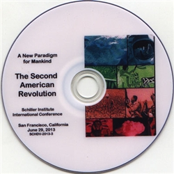 A New Paradigm to Save Mankind<br>Historic Schiller Institute Conference<br>San Francisco June 29 , 2013<br>DVD