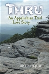 THRU: An Appalachian Trail Love Story