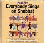 Paul Zim: Everybody Sings on Shabbat (CD)