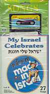 My Israel Celebrates- CD, cassette and Song Book - 27 songs
