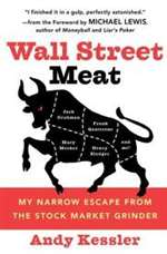Wall Street Meat by Andy Kessler (PB)