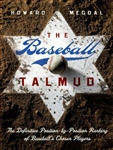 Baseball Talmud: Rankings of Baseball's Chosen Players