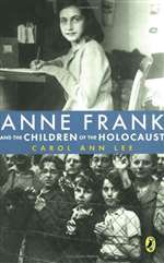 Anne Frank and the Children of the Holocaust (PB)