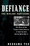 Defiance: the Story of the Largest Armed Rescue of Jews by Jews during WWII
