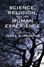 Science, Religion, and the Human Experience (Bargain Book)
