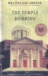 The Temple Bombing, by Melissa Fay Greene