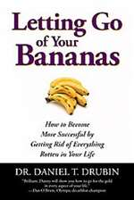 Letting Go of Your Bananas ( Bargain Book)