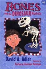 Bones and the Dinosaur Mystery (HB)