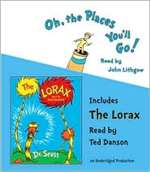 Oh, the Places You'll Go! and The Lorax (CD)